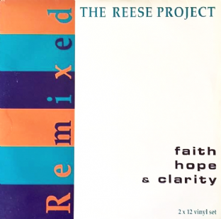 Reese Project (The) - Faith Hope & Clarity Remixed (LP) (G++/VG)